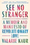 All-Church Summer Book Read: See No Stranger by Valerie Kaur